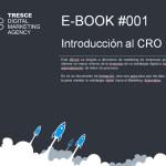 Descarga nuestro eBook gratuito sobre Técnicas para optimizar la conversión de tu web (CRO)