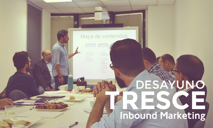 Desayuno Tresce Inbound Marketing